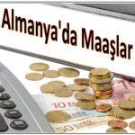 almanya'da maaşlar